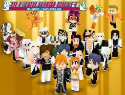 ✰ Bleach ✰ 【 • Kido Craft • 】 (Now Open !) Minecraft Server