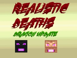 [1.7.10] [OFFICIAL] Realistic Deaths Minecraft Mod