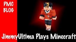 JimmyUltima Plays Minecraft LP Minecraft Blog