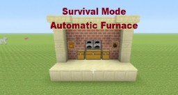 Tutorial: Survival Automatic Dual Furnace