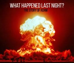 What Happened Last Night? || The Story of Adam [CONTEST] Minecraft Blog