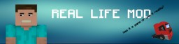 real life mod Minecraft Mod