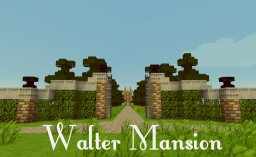 Walter Mansion Minecraft Map & Project