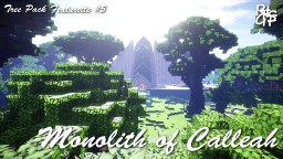 Monolith of Calleah - Tree Pack Featurette #5 Minecraft Project