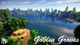 Goblin Groves - Tree Pack Featurette #6 Minecraft Map & Project