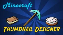 Minecraft Thumbnail Designer | Easily Create Professional Looking Minecraft Thumbnails