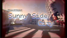 SunnySideCity Minecraft Map & Project