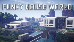 Funky House World Minecraft