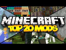 TOP 20 MINECRAFT MODS! - 2015 (HD) Minecraft Blog Post