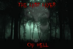 The Last Layer of Hell [Team Blade] Minecraft Mod