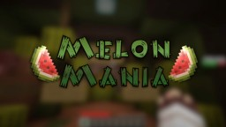 [Minigame] Melon mania Minecraft Map & Project