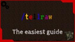 Easiest way to tellraw in minecraft. Minecraft