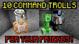 10 COMMANDS TO TROLL YOUR FRIENDS WITHOUT SUSPICION ! ( DOWNLOAD ) Minecraft Map & Project