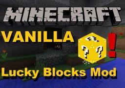VANILLA Lucky Blocks Mod! Minecraft