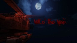 "[Horror Map] ""Will o' the Wisp"" 1-2 players! 1.8 Minecraft Map & Project"