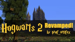 Hogwarts 2 revamped + Download Minecraft Project