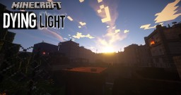 DYING LIGHT Parkour map 1.8 [v 1.4] Minecraft Project
