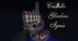 Castello Gladius Ignis Minecraft Map & Project