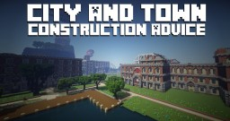 City and Town Construction Advice Minecraft