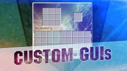Custom GUIs! - Transparent / Abstract Inventory [1.7 and 1.8+]