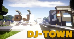 DJ Town - A Modern City! - UPDATED! Minecraft Map & Project