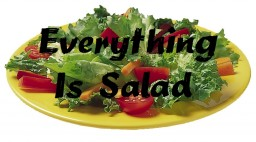 Why Everything Is Salad Minecraft