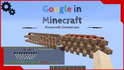 GOOGLE SEARCH ENGINE IN VANILLA MINECRAFT [Downloadable] Minecraft Map & Project