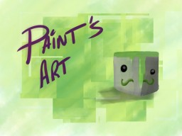 Paint's Art Blog Minecraft Blog Post