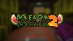 [Minigame] Melon mania 2 Minecraft Map & Project