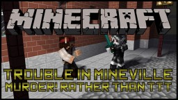 Trouble In Mineville: Not What It's Meant to Be Minecraft Blog Post