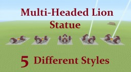 Tutorial : Mutli- Head Lion Statue 5 Different styles Minecraft Project