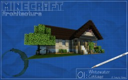 Minecraft Architecture 01: Whitewater Cottage Minecraft Map & Project