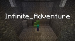 Infinite Adventure Minecraft Project