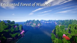 Enchanted Forest of Wisteria Minecraft Map & Project