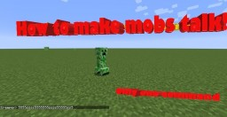 How to make mobs talk,one command! Minecraft Blog Post
