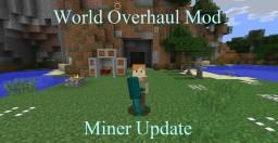 [Forge] World Overhaul Mod