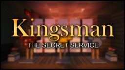 Kingsman The Secret Service Minecraft Map & Project