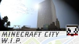 Minecraft City [unnamed] W.I.P.