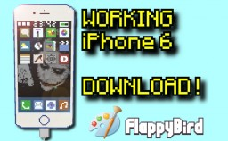 working iPhone 6 ! - DOWNLOAD/FLAPPY BIRD/PAINT/NOTE Minecraft Map & Project