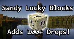 Sandy Lucky Block Mod - Over 200+ Drops Added!