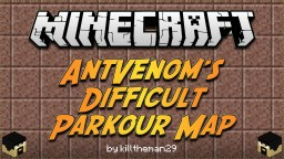 AntVenom's Difficult Parkour Map (Played by AntVenom!) [Singleplayer/Multiplayer] Minecraft