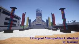 Liverpool Metropolitan Cathedral Minecraft Map & Project
