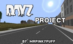 DayZ Project Minecraft Map & Project