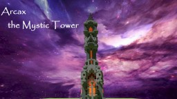 Arcax- the Mystic Tower Minecraft Map & Project