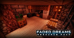 Faded Dreams Resource Pack ALPHA 12 (Public Version)
