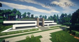 ~Lowline~Two~ | Modern House Minecraft Project