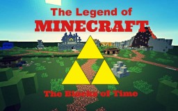 The Legend of Minecraft: The Blocks of Time Minecraft Project