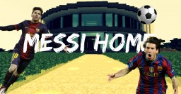 MESSI HOME Minecraft Map & Project