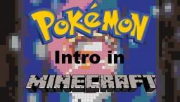 Pokémon Intro In Minecraft!