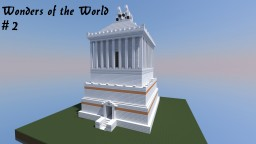 Wonders of the World - Mausoleum at Halicarnassus Minecraft Map & Project